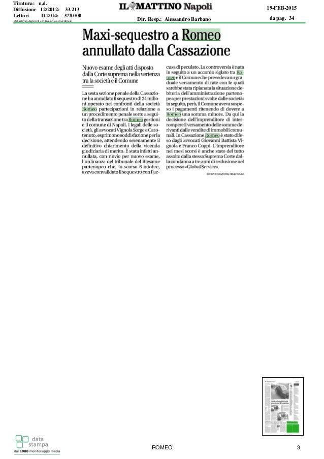 da pag. 34 19-FEB-2015 Dir. Resp.: Alessandro Barbano Tiratura: n.d. Diffusione 12/2012: 33.213 Lettori II 2014: 378.000 D...