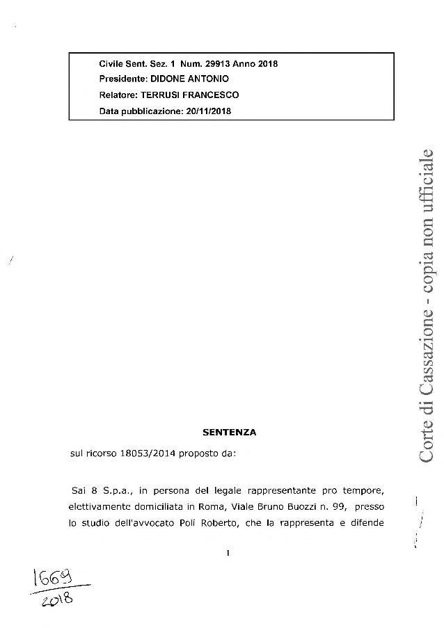 / Civile Sent. Sez. 1 Num. 29913 Anno 2018 Presidente: DIDONE ANTONIO Relatore: TERRUSI FRANCESCO Data pubblicazione: 20/1...