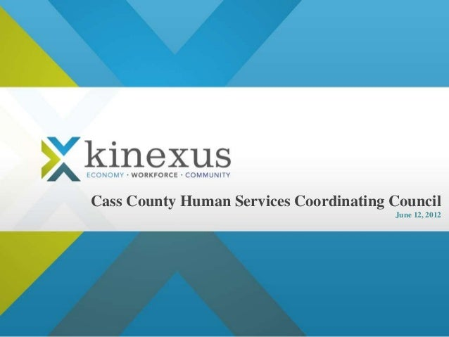 Cass County Human Services Coordinating CouncilJune 12, 2012