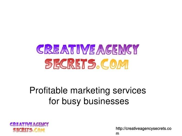 Profitable marketing services <br />for busy businesses<br />