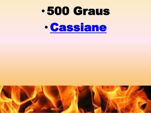 •500 Graus  •Cassiane