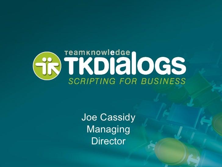Joe Cassidy Managing Director