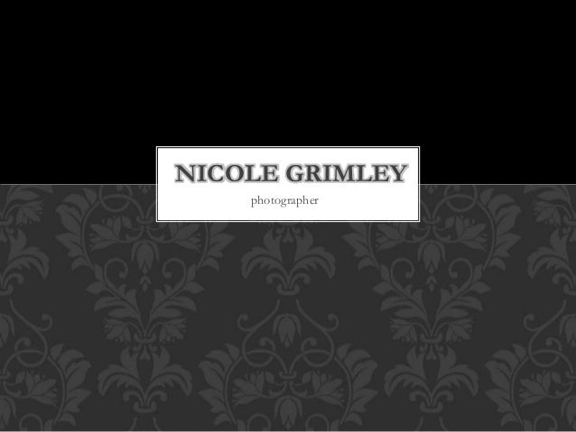 photographer NICOLE GRIMLEY