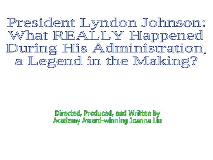 Superintendent Chalmers President Lyndon Baines Johnson