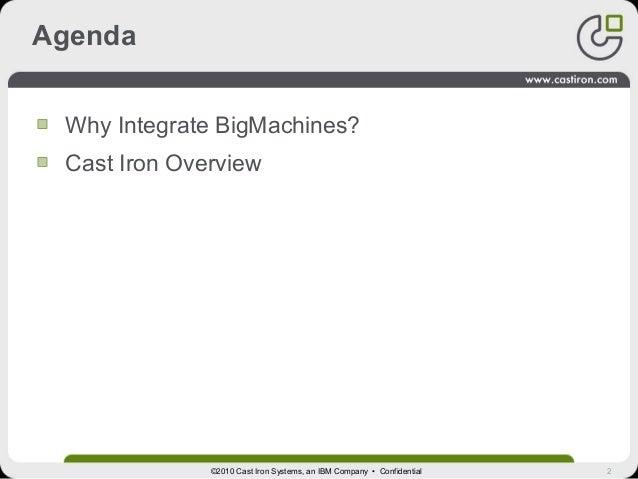 Cast Iron for BigMachines Slide 2