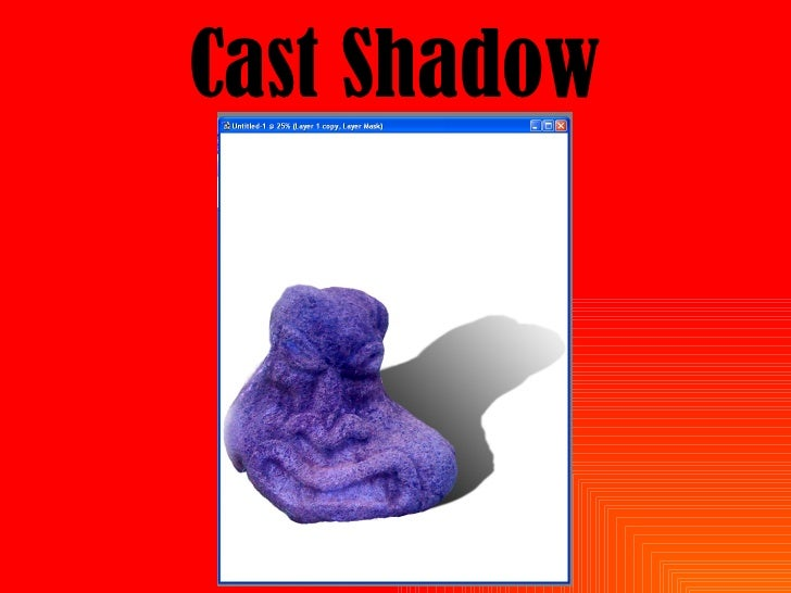 Cast Shadow