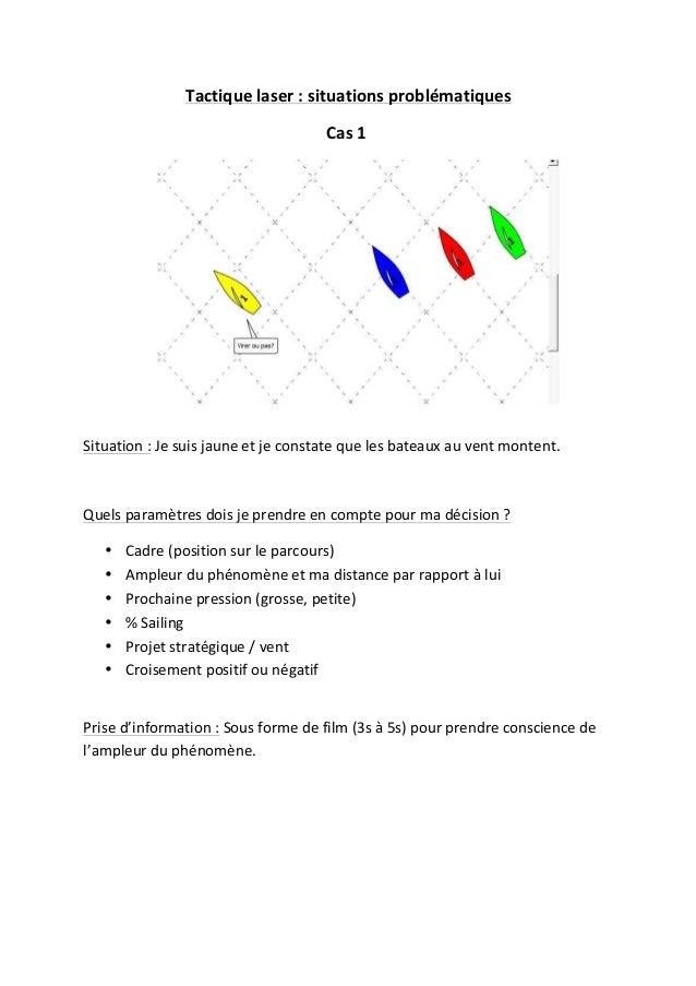 Tactique  laser  :  situations  problématiques   Cas  1                                S...