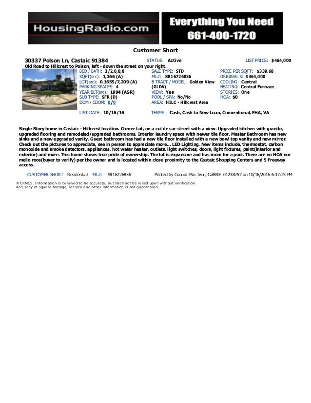 Customer Short 30337 Polson Ln, Castaic 91384 STATUS: Active LIST PRICE: $464,000 Old Road to Hillcrest to Polson, left - ...