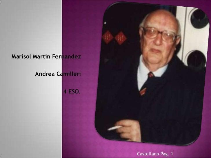 Marisol Martín Fernandez        Andrea Camilleri                 4 ESO.                           Castellano Pag. 1