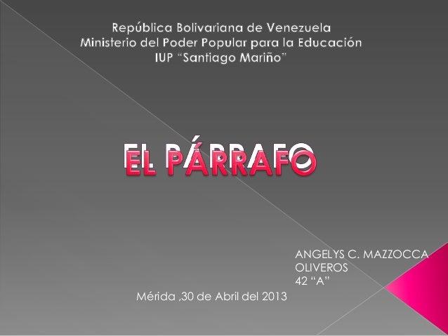 """Mérida ,30 de Abril del 2013ANGELYS C. MAZZOCCAOLIVEROS42 """"A"""""""