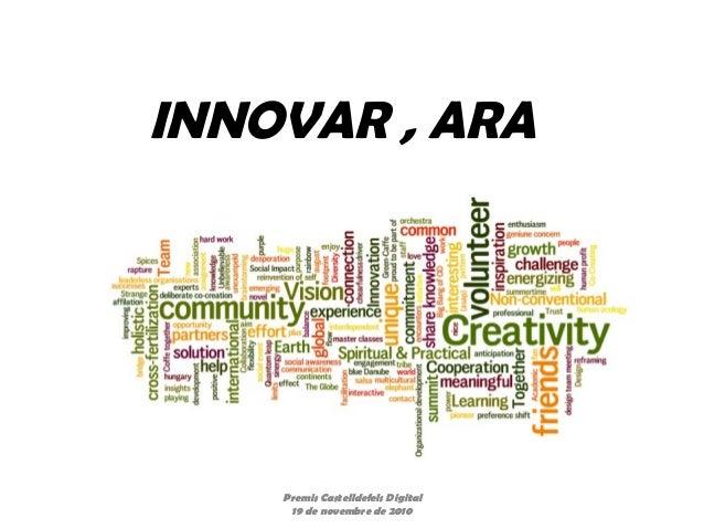 INNOVAR , ARA Premis Castelldefels Digital 19 de novembre de 2010