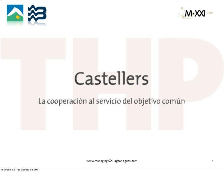 Castellers                             La cooperación al servicio del objetivo común                                      ...