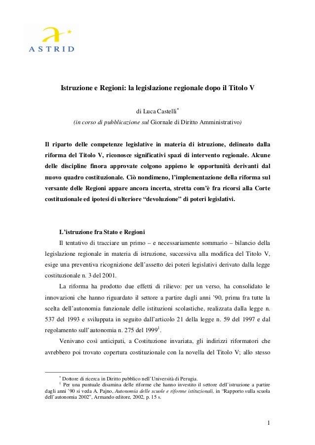 Istruzione e Regioni: la legislazione regionale dopo il Titolo V                                           di Luca Castell...