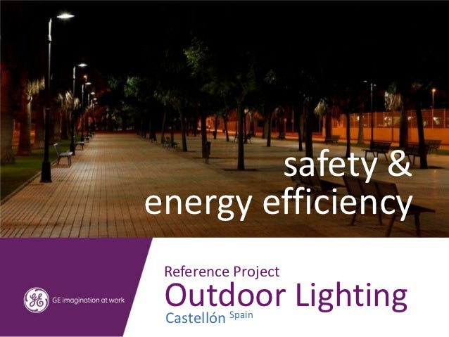 safety &energy efficiency Reference Project Outdoor Lighting CastellónSpain
