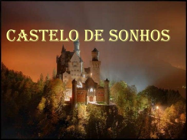 CASTELO DE SONHOS ROLAGEM AUTOMÁTICA  LIGUE O SOM Castelo de sonhos