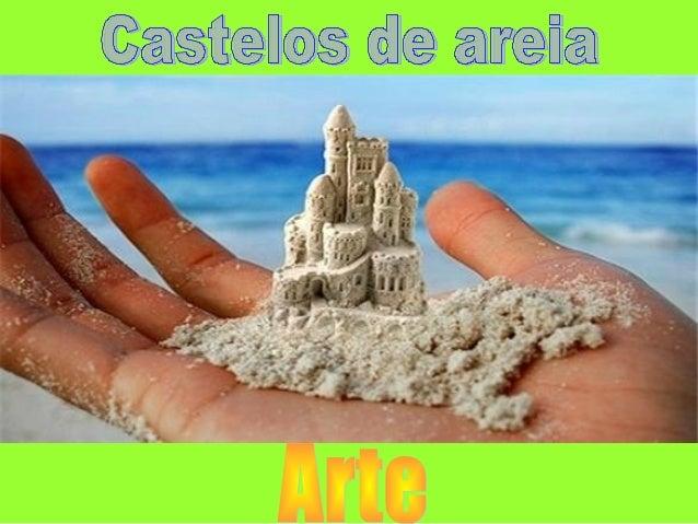 Castelos de areia. c .am yes