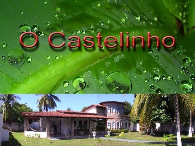 Situação Geográfica:•   O Castelinho esta situado na ilha de Itaparica, face à Salvador Bahia, perto da charmosa e    pequ...