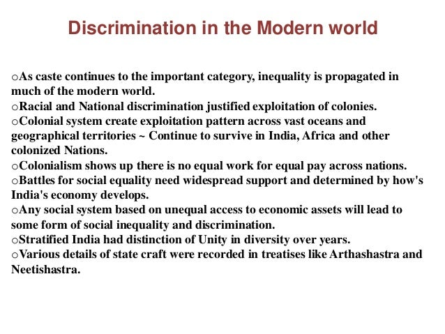 social stratification and discrimination Social stratification means that inequality has been gender roles are social institutional discrimination is when the customary way of.
