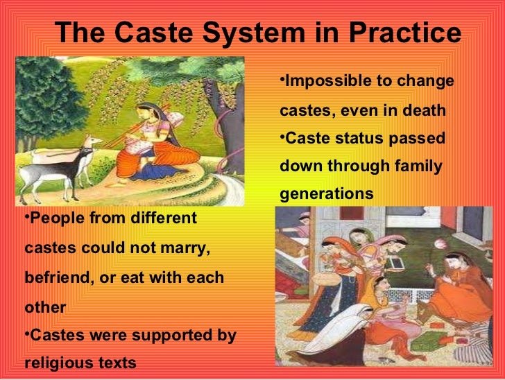 caste system on india People of india: caste system the caste system is an integral part of the indian culture to have a good understanding of the indian culture, basic knowledge of the caste system is important.