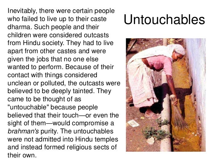 Inevitably, there were certain peoplewho failed to live up to their castedharma. Such people and their                    ...
