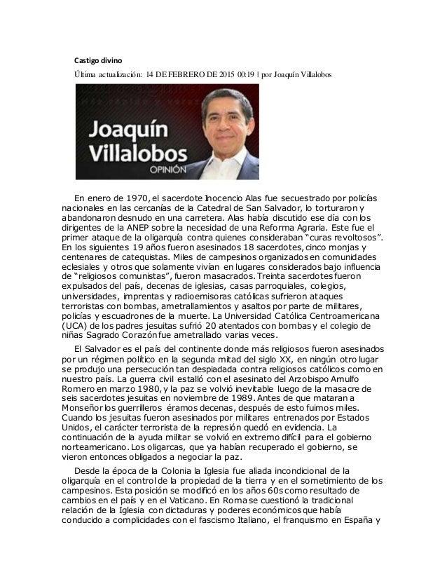 Castigo divino Última actualización: 14 DE FEBRERO DE 2015 00:19   por Joaquín Villalobos En enero de 1970, el sacerdote I...