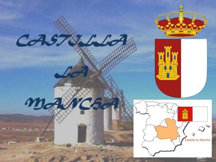 CASTILLALA MANCHA<br />