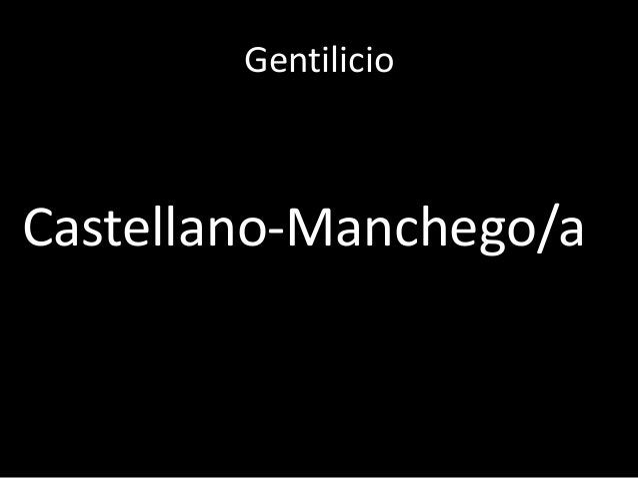 GentilicioCastellano-Manchego/a