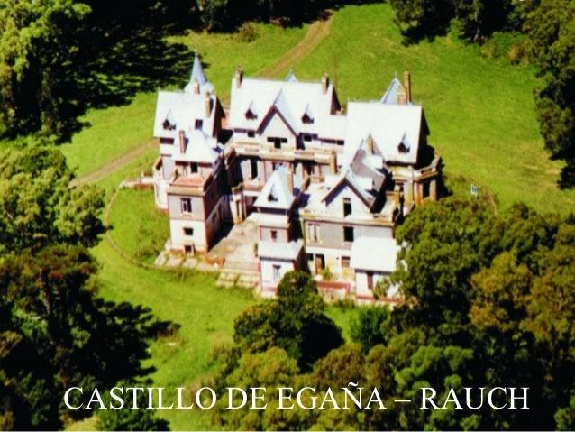 CASTILLO DE EGAÑA – RAUCH