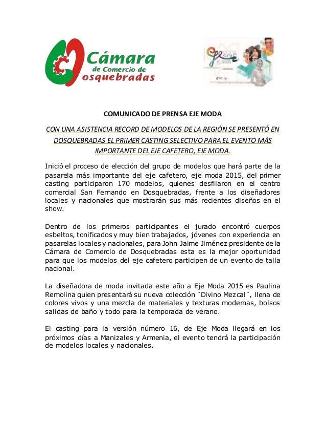 COMUNICADO DE PRENSA EJE MODA CON UNA ASISTENCIA RECORD DE MODELOS DE LA REGIÓN SE PRESENTÓ EN DOSQUEBRADAS EL PRIMER CAST...