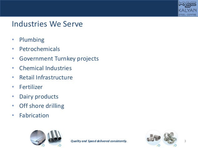 Industries We Serve • Plumbing • Petrochemicals • Government Turnkey projects • Chemical Industries • Retail Infrastructur...