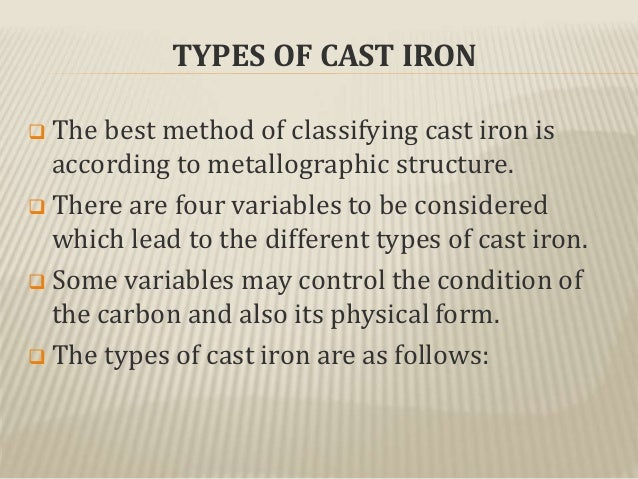 Cast iron its types , properties and its applications....
