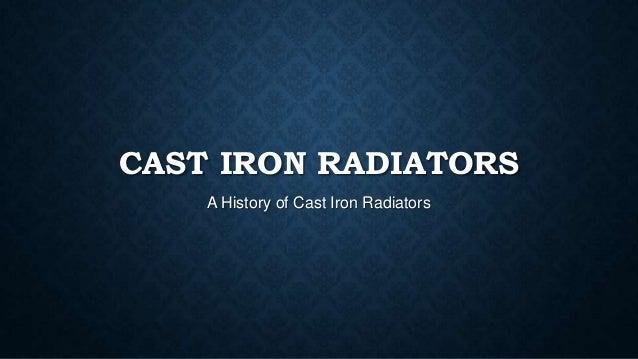 Origin Of Iron ~ Cast iron radiators history of