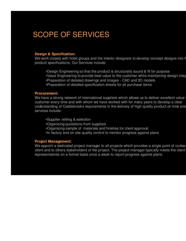 SCOPE OF SERVICESDesign & Specification:We work closely with hotel groups and the interior designers to develop concept de...