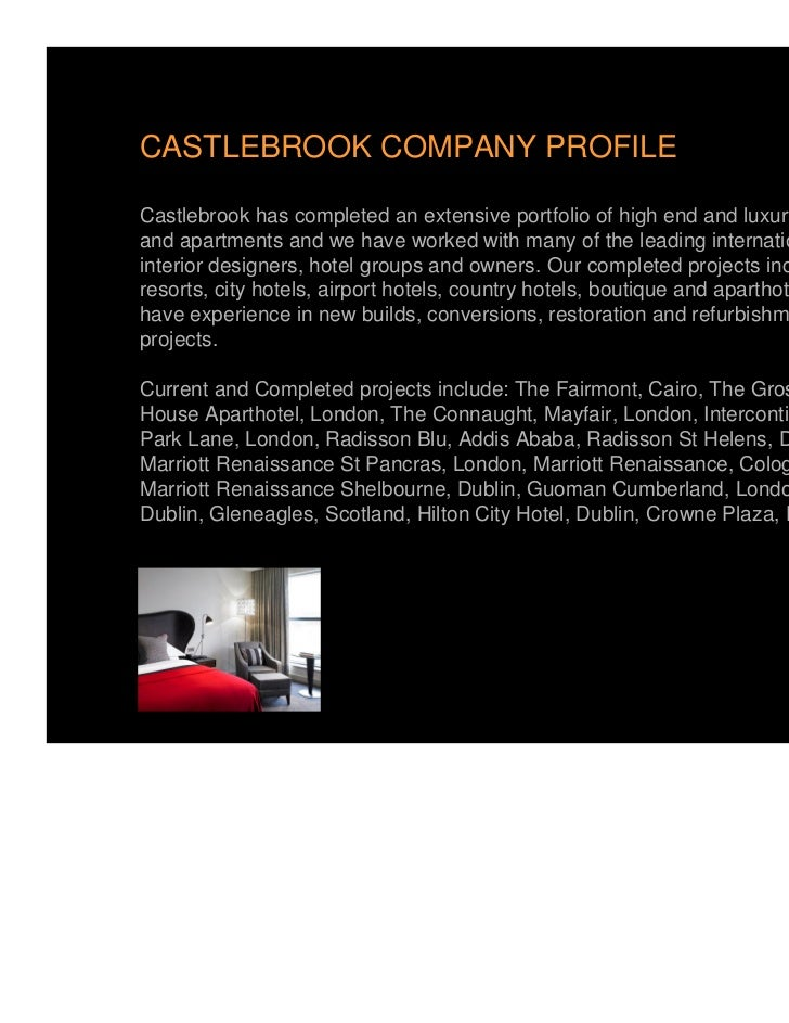 CASTLEBROOK COMPANY PROFILECastlebrook has completed an extensive portfolio of high end and luxury hotelsand apartments an...