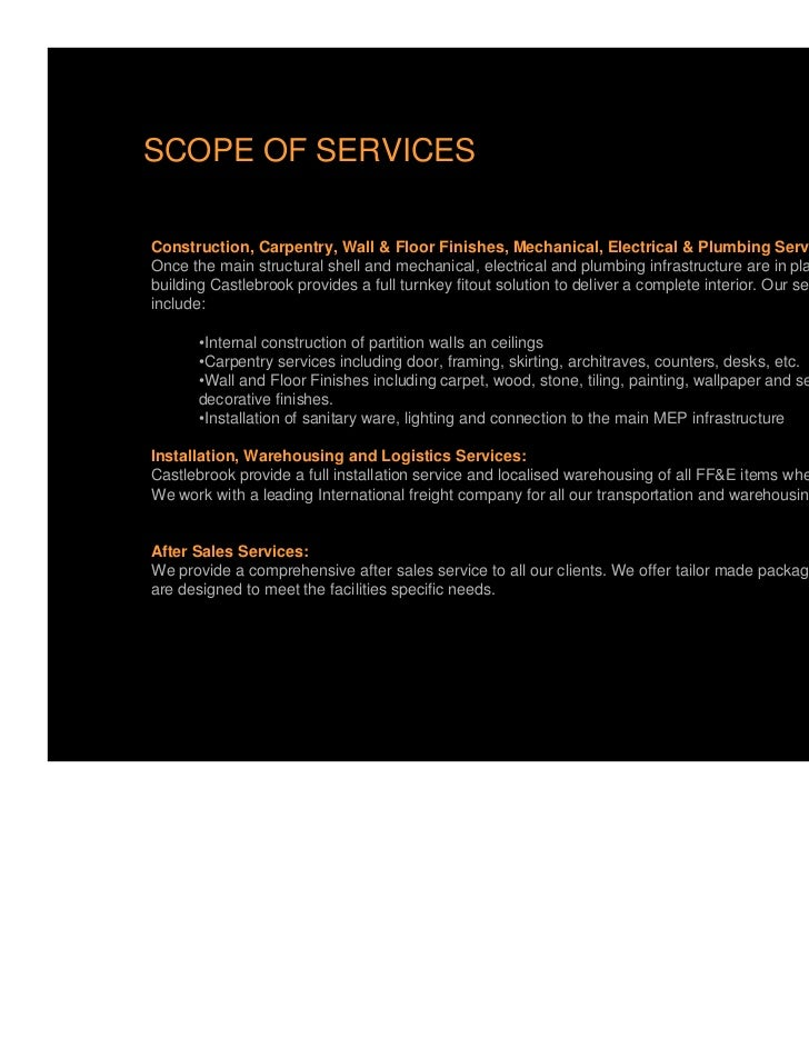 SCOPE OF SERVICESConstruction, Carpentry, Wall & Floor Finishes, Mechanical, Electrical & Plumbing Services (MEP):Once the...