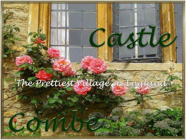 Castle<br />'The Prettiest Village in England' <br />Combe<br />