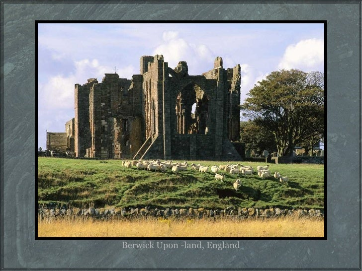 Berwick Upon -land, England