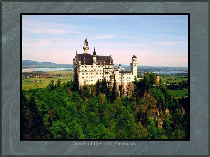 Jewel of the -stle, Germany