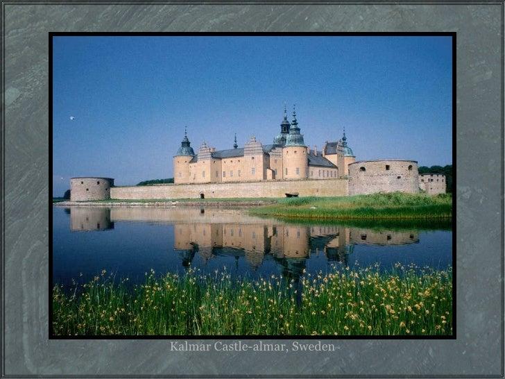 Kalmar Castle-almar, Sweden