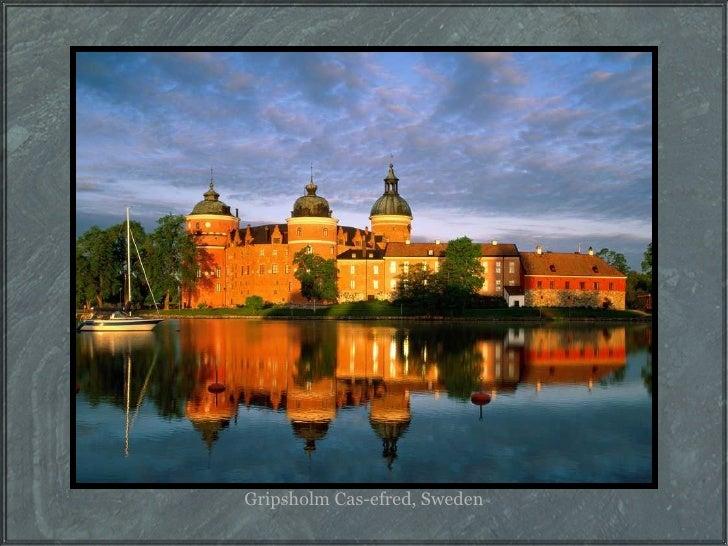 Gripsholm Cas-efred, Sweden