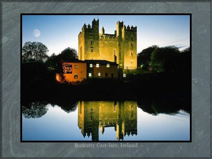 Bunratty Cast-lare, Ireland
