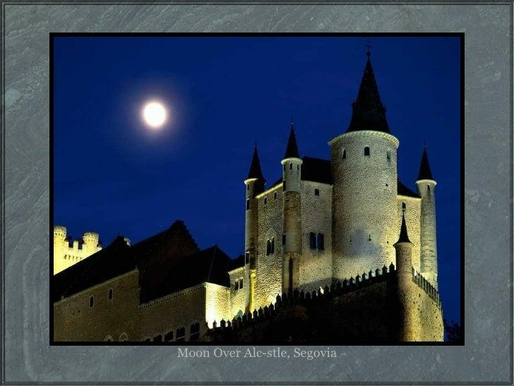 Moon Over Alc-stle, Segovia