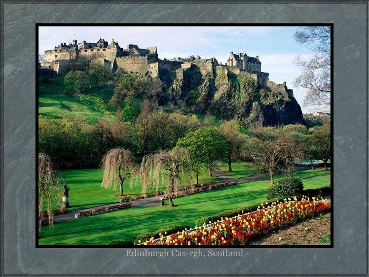 Edinburgh Cas-rgh, Scotland