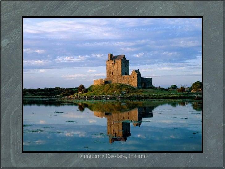 Dunguaire Cas-lare, Ireland
