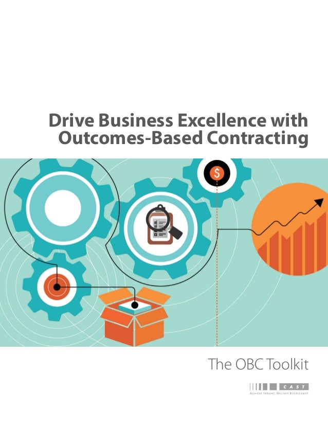 Drive Business Excellence with Outcomes-Based Contracting The OBC Toolkit