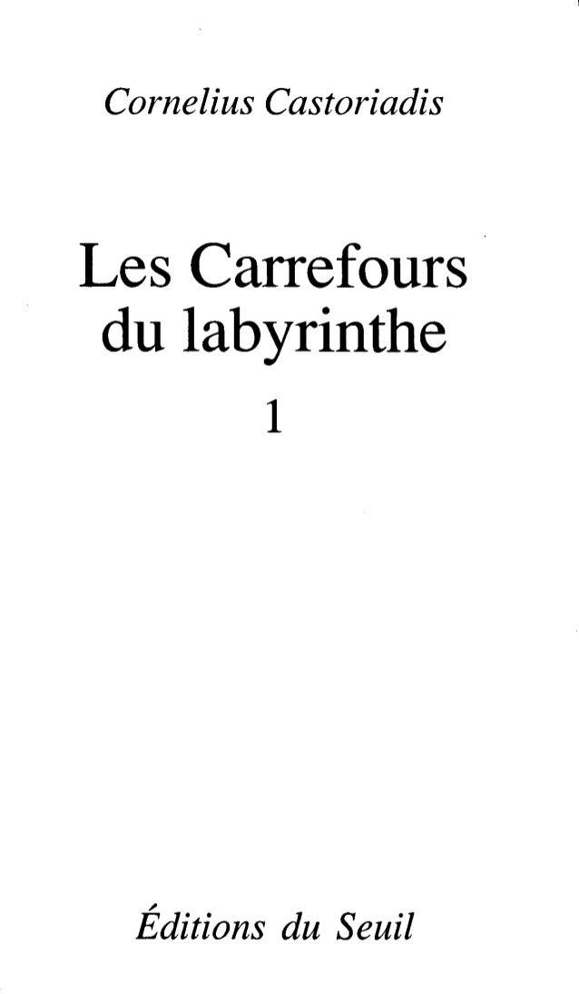 Castoriadis - les-carrefours-du-labyrinthe-1978