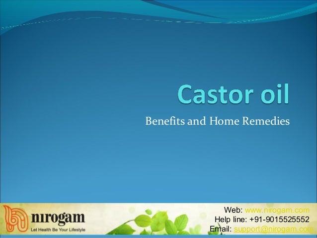 Benefits and Home Remedies Web: www.nirogam.com Help line: +91-9015525552 Email: support@nirogam.com