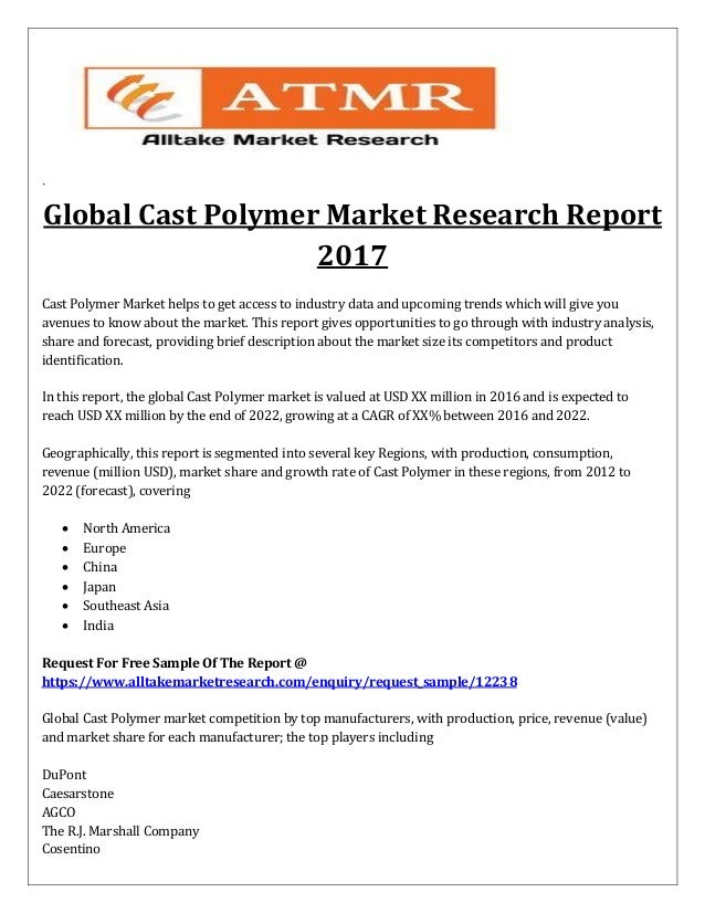 Cast Polymer Market Forecast Upto 2022 Published By Leading