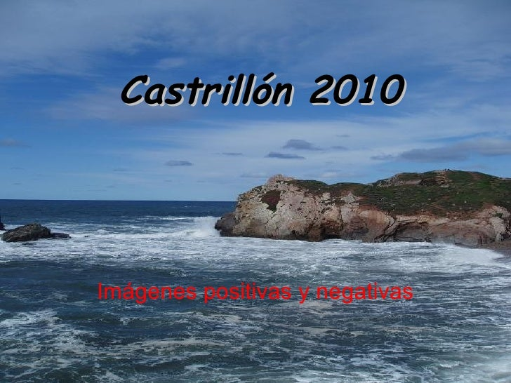 Castrillón 2010 Imágenes positivas y negativas