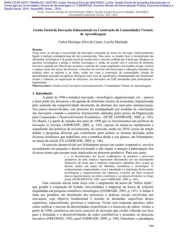 PARA CITAR ESTE TRABALHO: CASTRO, Carlos Henrique Silva de; MACHADO, Lucília. Gestão Social de Inovações Educacionais na C...